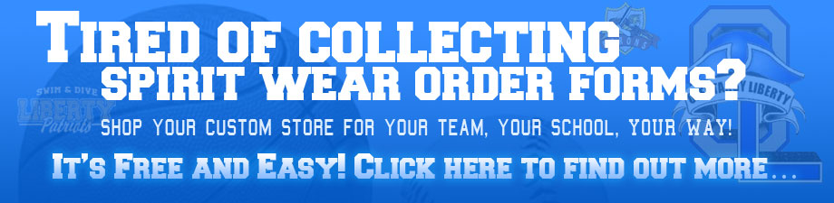 Tired of collecting spiritwear order forms? Shop your custom store for your team, your school, your way! It's free and easy, click here to find out more.